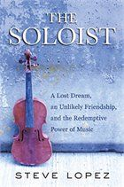 The Soloist (Movie Tie-In) By: Steve Lopez