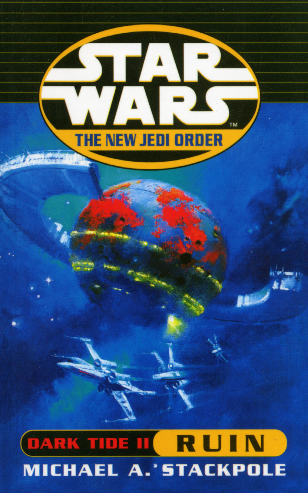 Star Wars: The New Jedi Order - Dark Tide Ruin