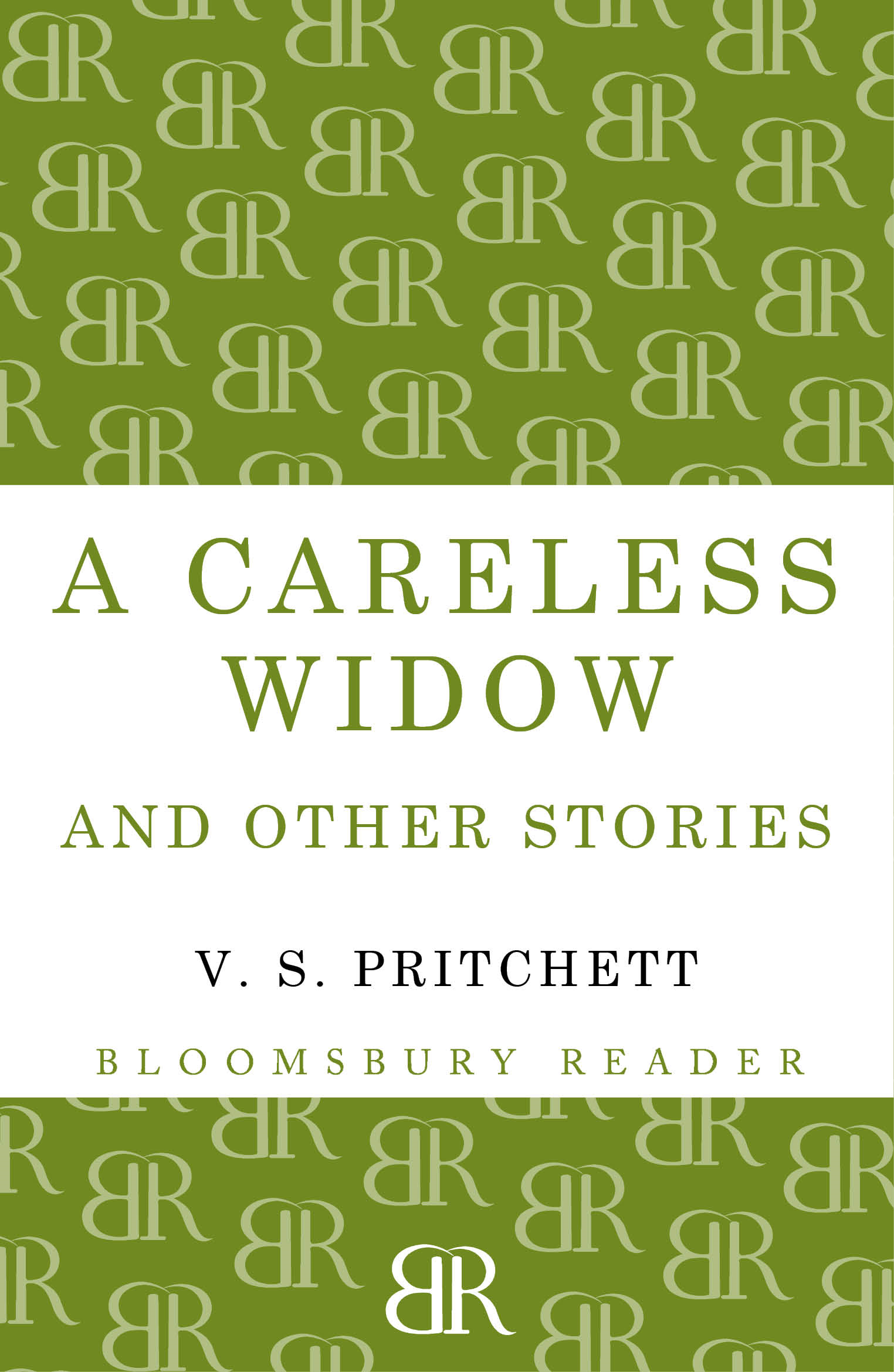 A Careless Widow and other stories By: V.S. Pritchett