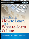 Teaching How To Learn In A What-To-Learn Culture :