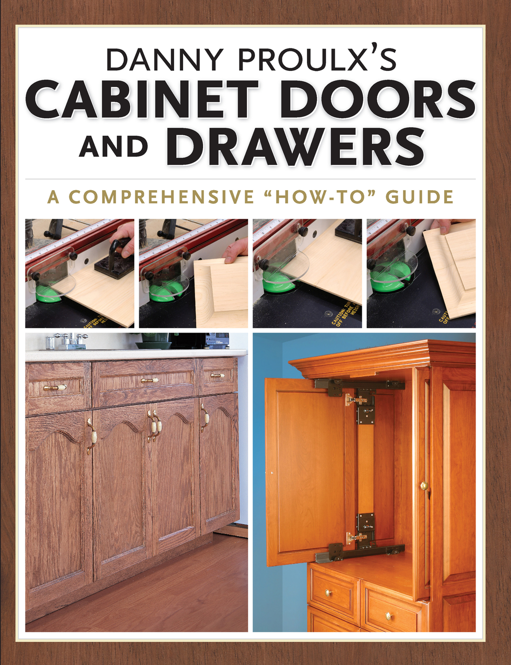 Danny Proulx's Cabinet Doors and Drawers