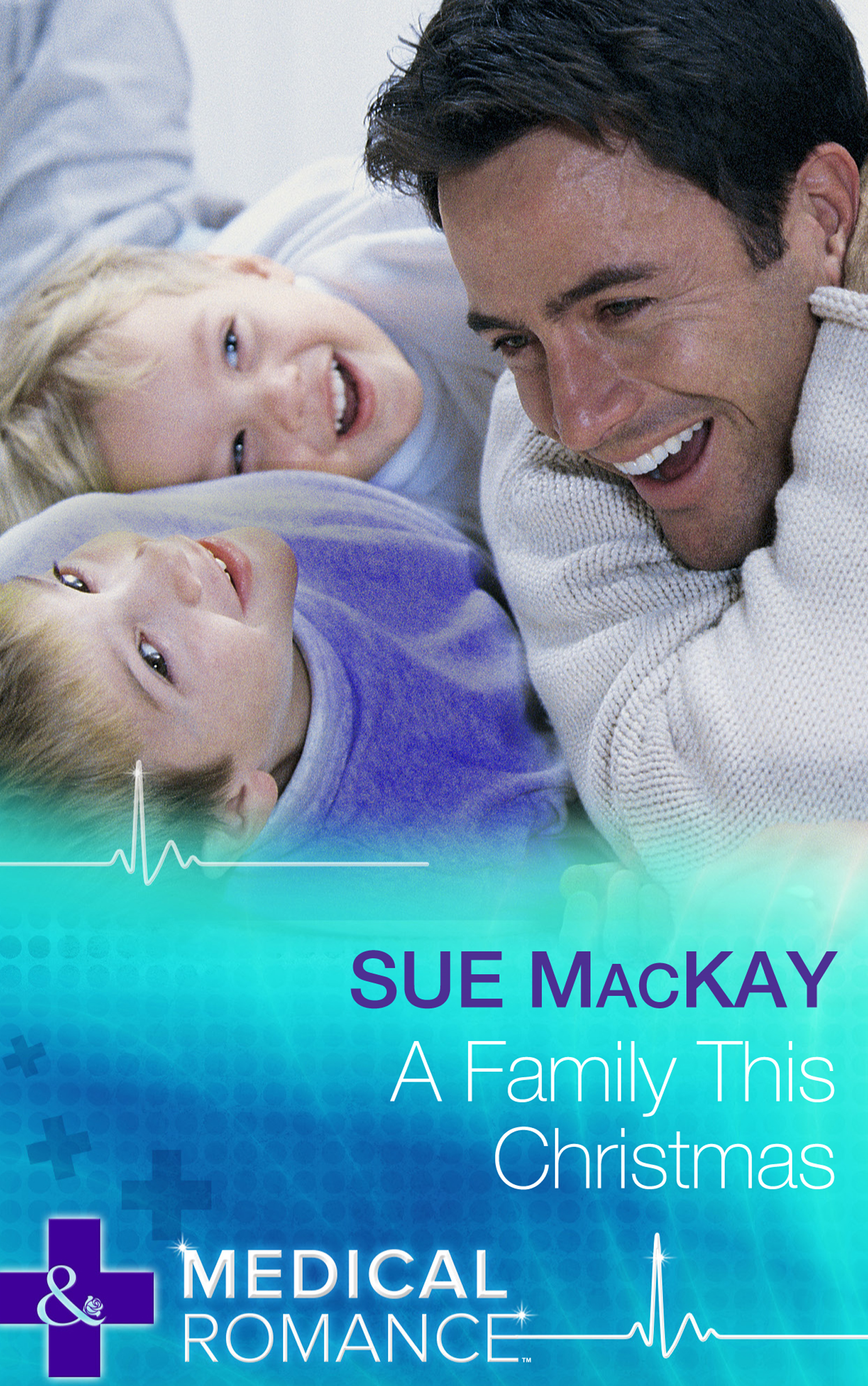 A Family This Christmas (Mills & Boon Medical)
