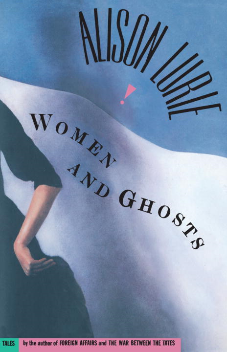 Women and Ghosts By: Alison Lurie