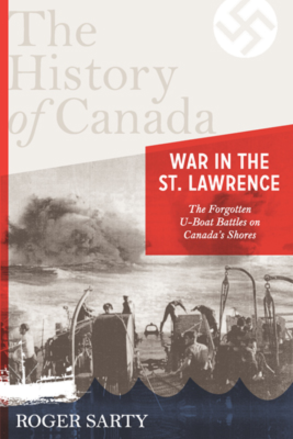 War in the St. Lawrence By: Roger Sarty
