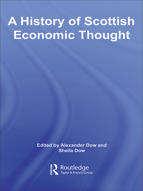 A History of Scottish Economic Thought