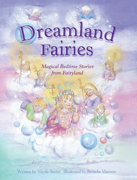 Dreamland Fairies By: Cathie Shuttleworth