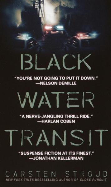Black Water Transit By: Carsten Stroud