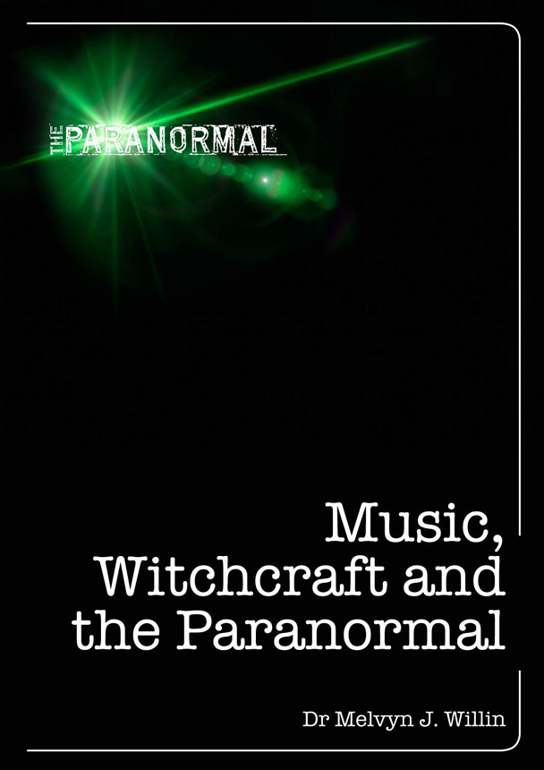Music,  Witchcraft and the Paranormal
