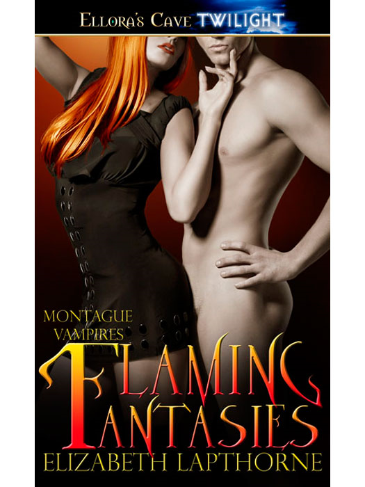 Flaming Fantasies (Montague Vampires, Book Two)