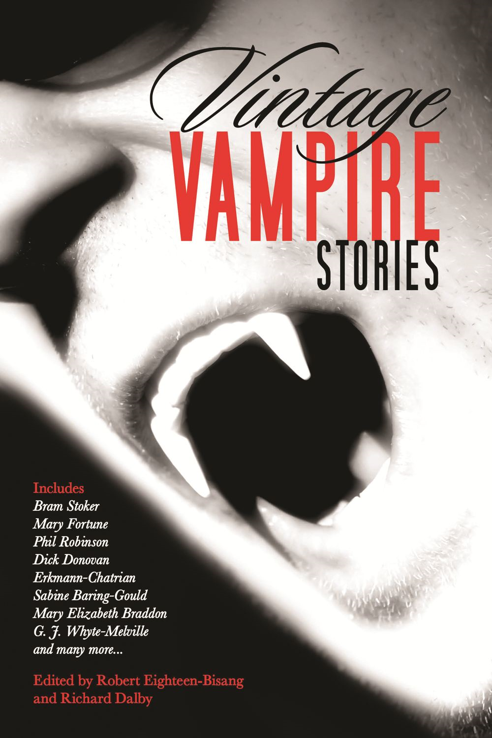 Vintage Vampire Stories By: Robert Eighteen-Bisang; Richard Dalby