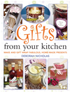 Gifts From Your Kitchen: