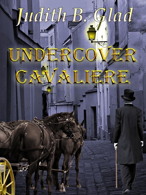 Undercover Cavaliere: Behind the Ranges Book VIII