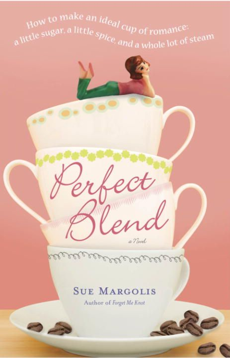 Perfect Blend By: Sue Margolis