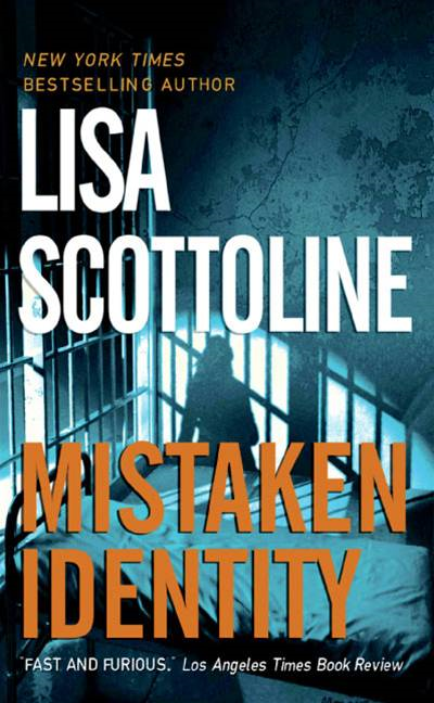 Mistaken Identity By: Lisa Scottoline