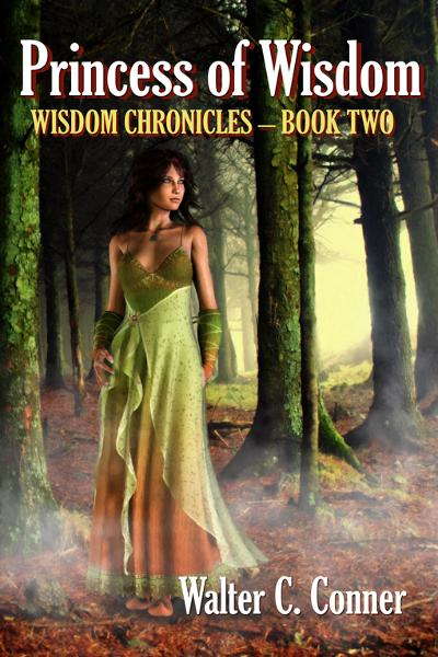 Princess Of Wisdom By: Walter C. Conner