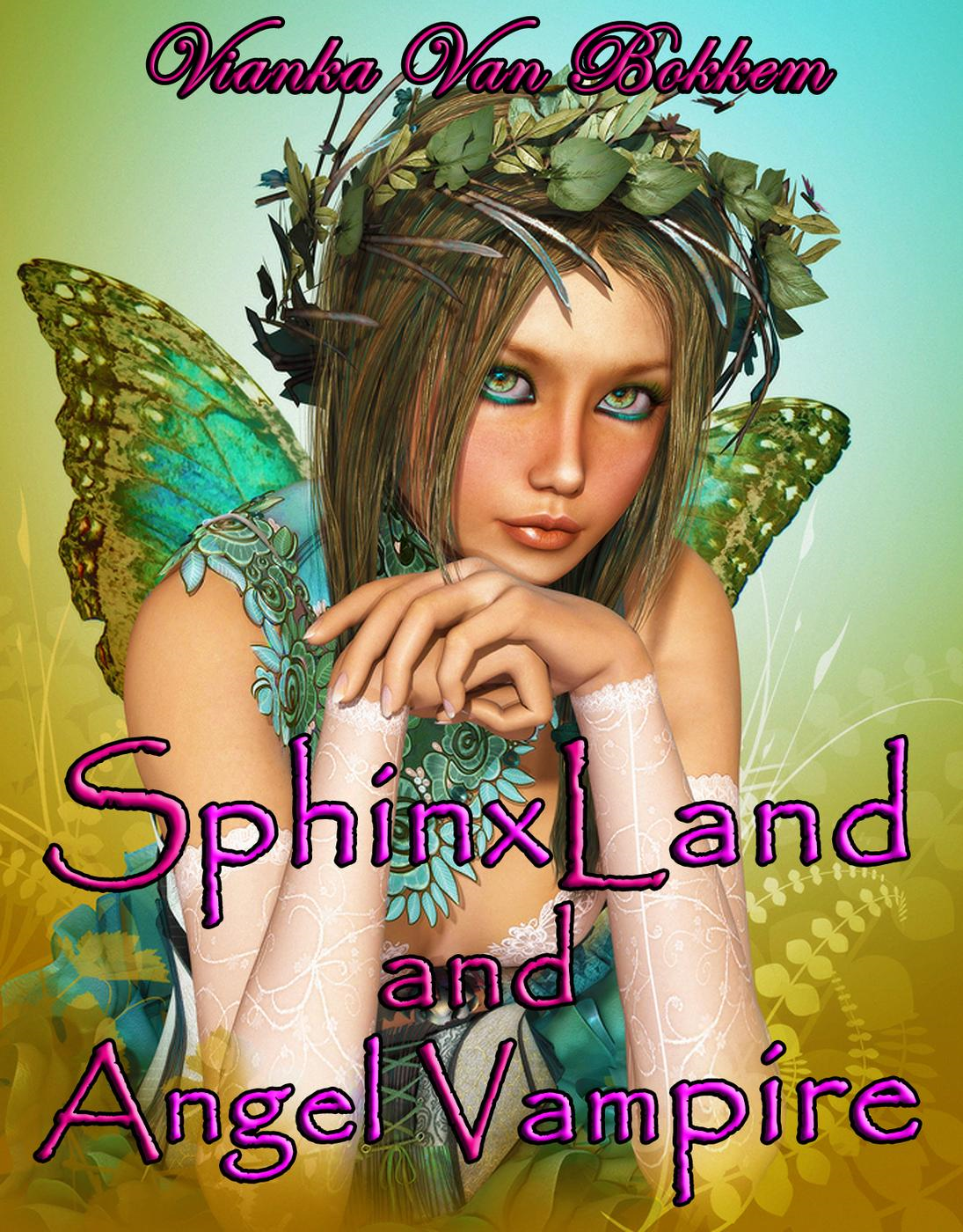 SphinxLand and Angel Vampire