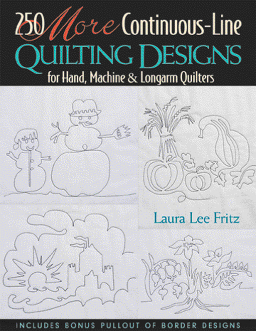 250 More Continuous Line Quilting Designs: For Hand, Machine & Longarm Quilters