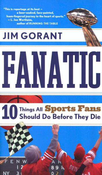 Fanatic By: Jim Gorant