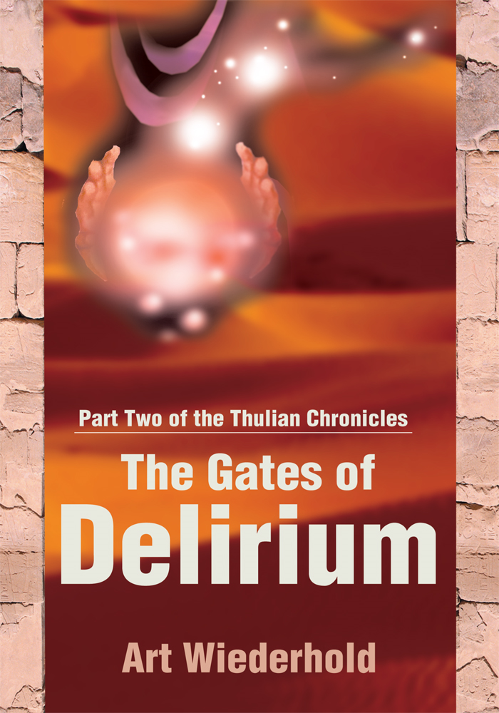 The Gates of Delirium