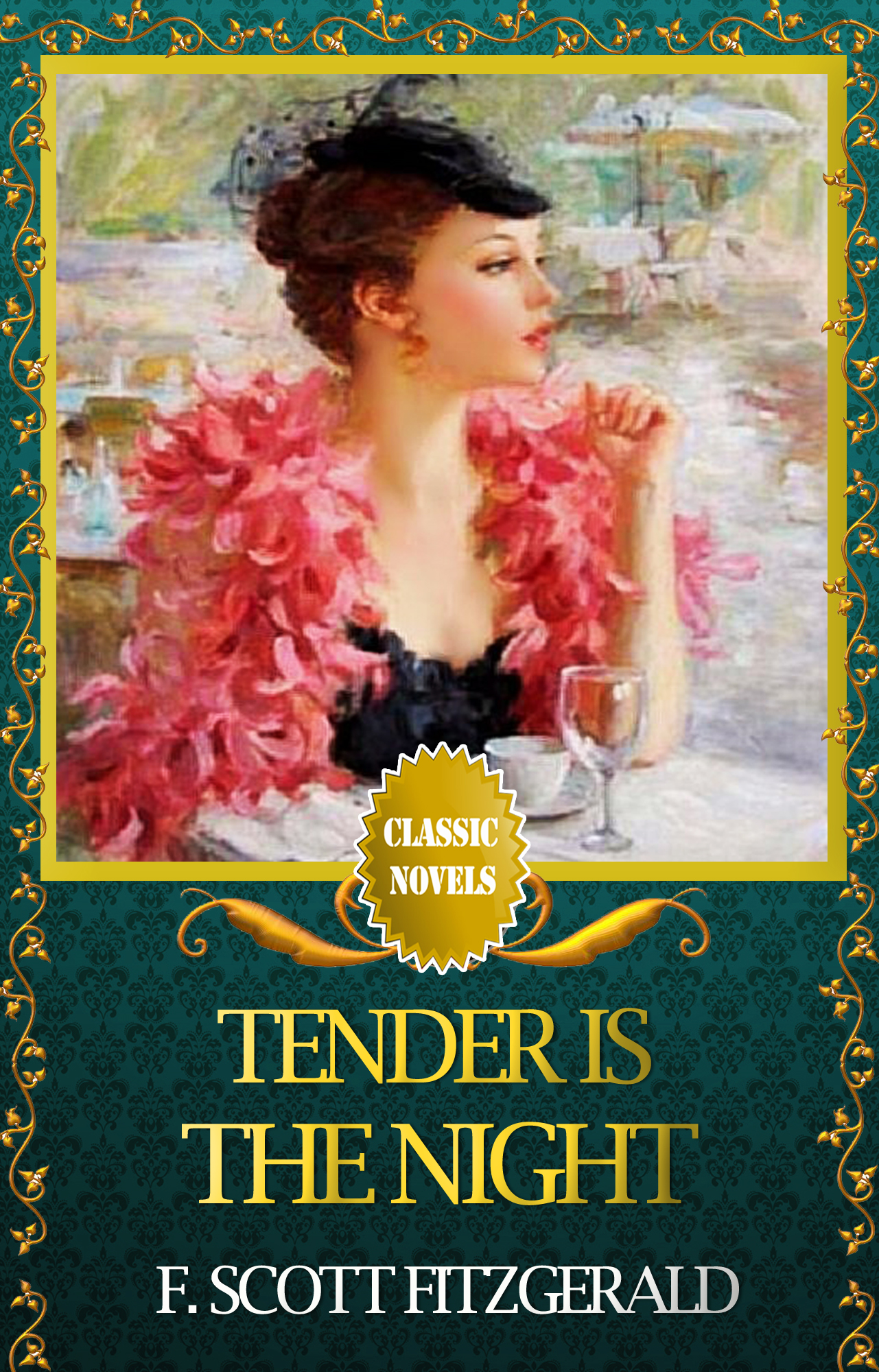TENDER IS THE NIGHT Classic Novels: New Illustrated