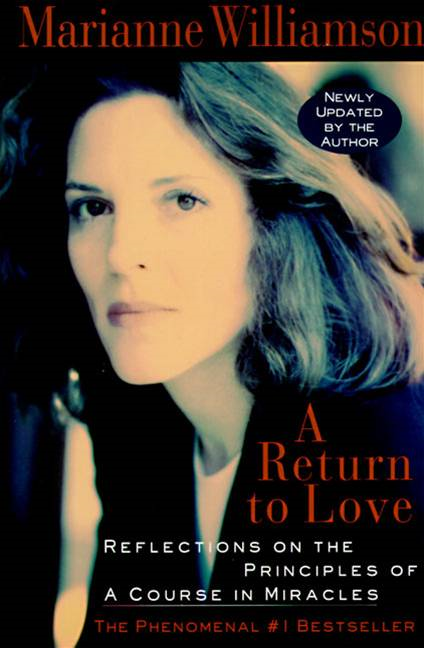A Return to Love By: Marianne Williamson