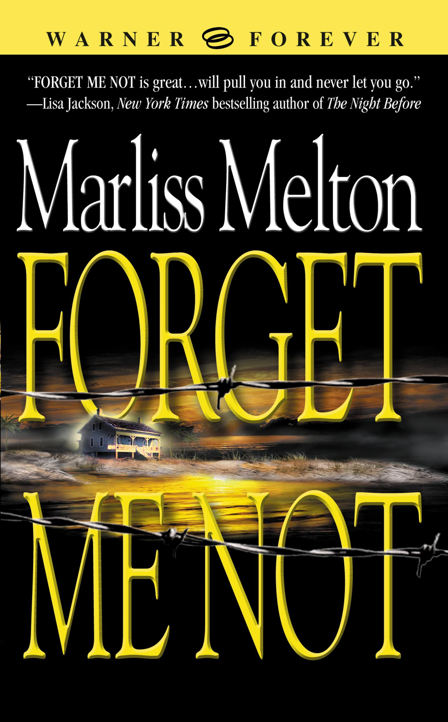 Forget Me Not By: Marliss Melton