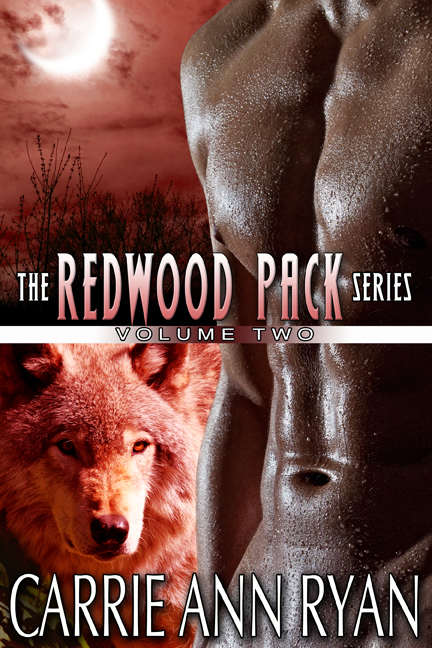 Redwood Pack Vol 2 By: Carrie Ann Ryan