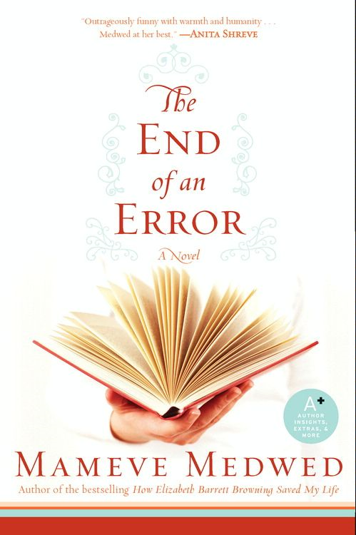 The End of an Error By: Mameve Medwed