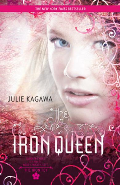 The Iron Queen By: Julie Kagawa