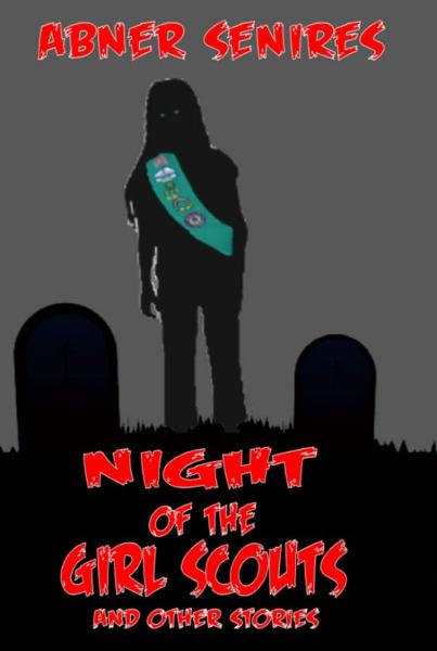 Night of the Girl Scouts And Other Stories