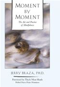 download Moment by Moment: The Art and Practice of Mindfulness book