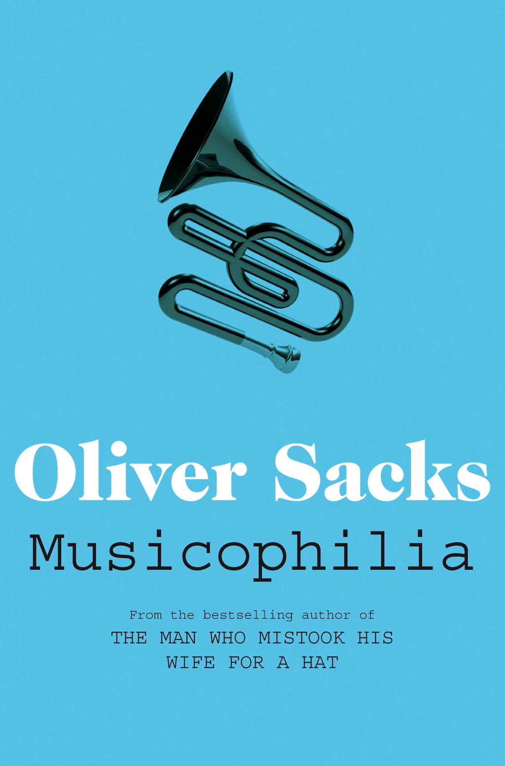 Musicophilia Tales of Music and the Brain