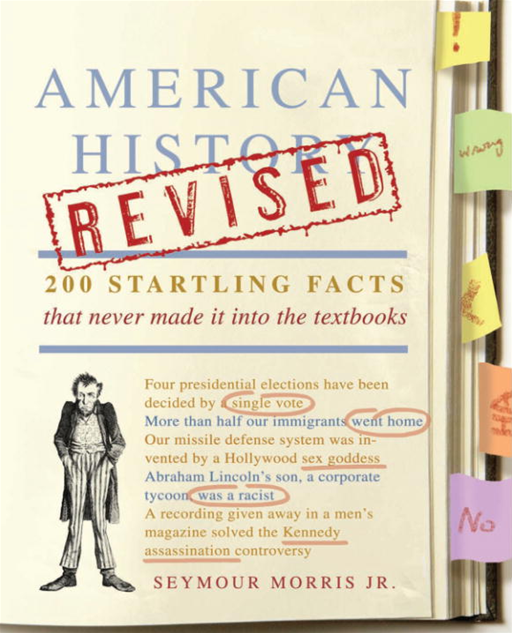 American History Revised By: Seymour Morris, Jr.