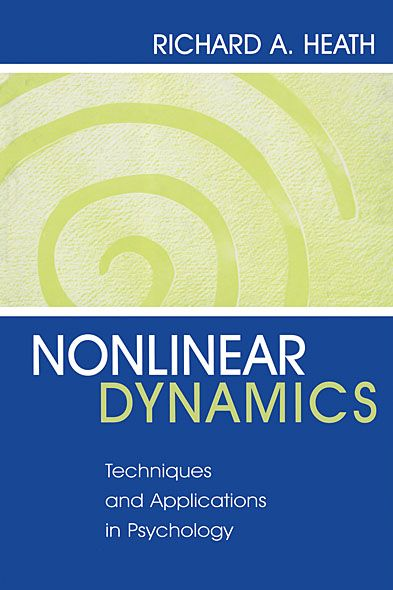 Nonlinear Dynamics By: Richard A. Heath