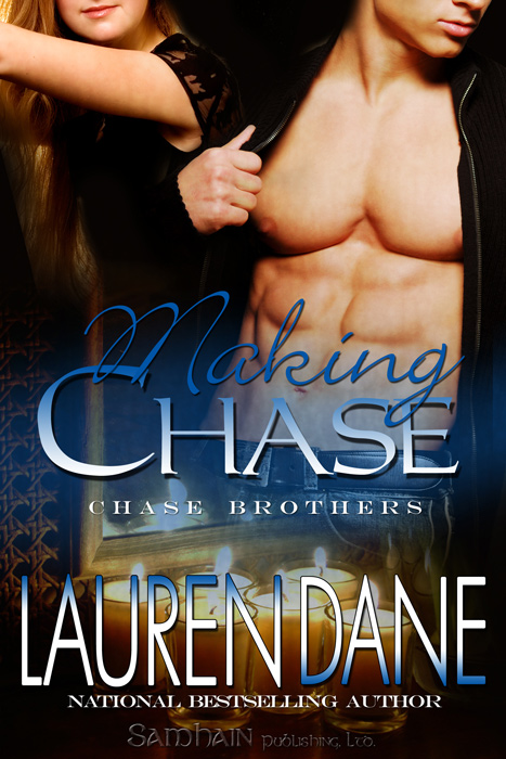 Making Chase By: Lauren Dane