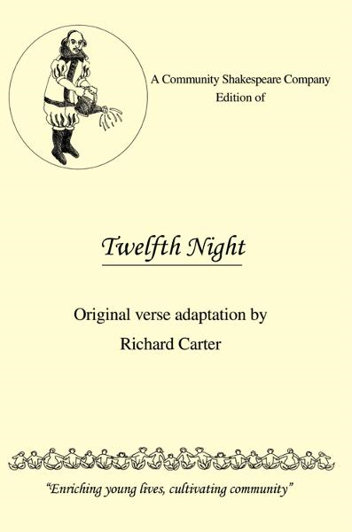 A Community Shakespeare Company Edition of Twelfth Night
