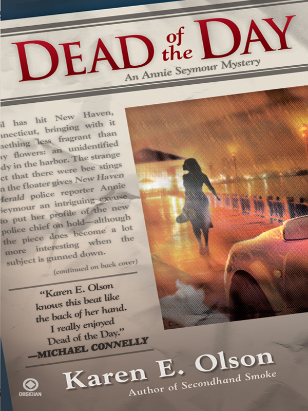 Dead of the Day By: Karen E. Olson
