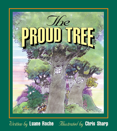 The Proud Tree By: Sharp, Chris