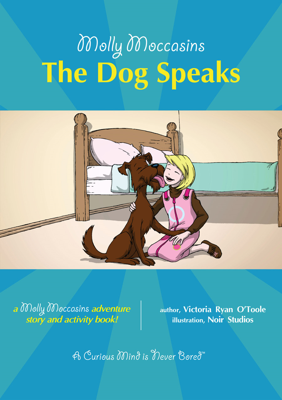 The Dog Speaks By: Victoria Ryan O'Toole,Urban Fox Studios