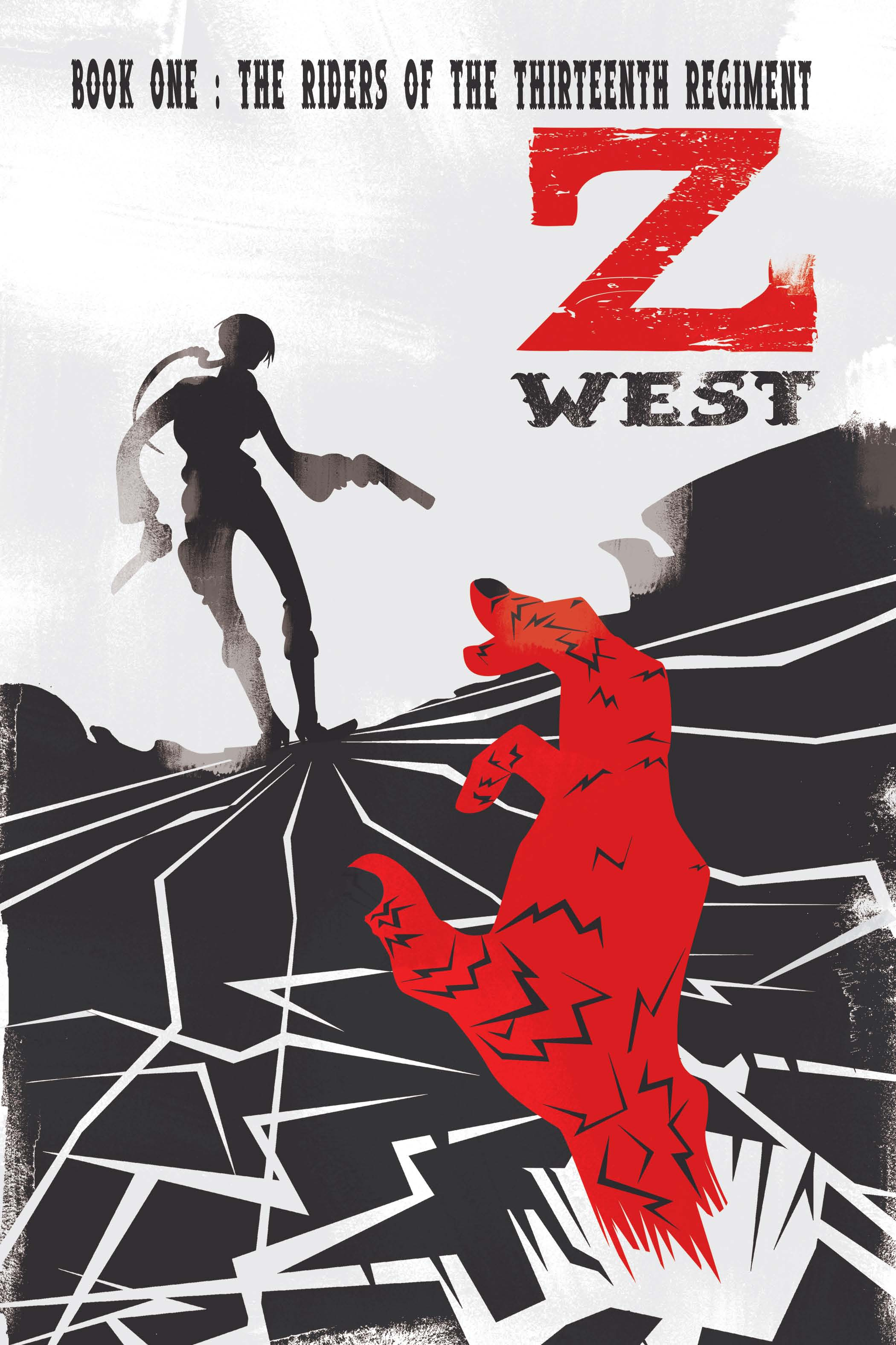 Z West, Book 1:The Riders of the 13th Regiment