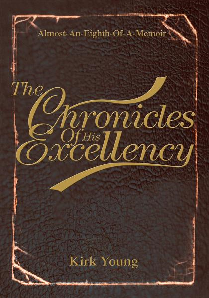 download The Chronicles Of His Excellency book