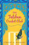 The Taliban Cricket Club: