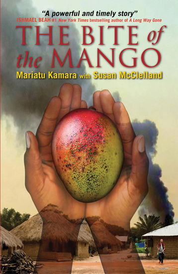 Bite of the Mango, The By: Mariatu Kamara