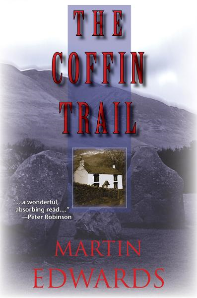 The Coffin Trail By: Martin Edwards