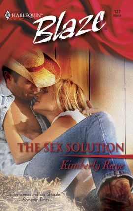 The Sex Solution By: Kimberly Raye