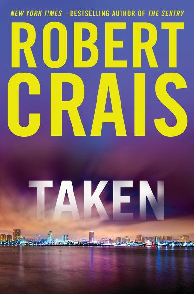 Taken By: Robert Crais