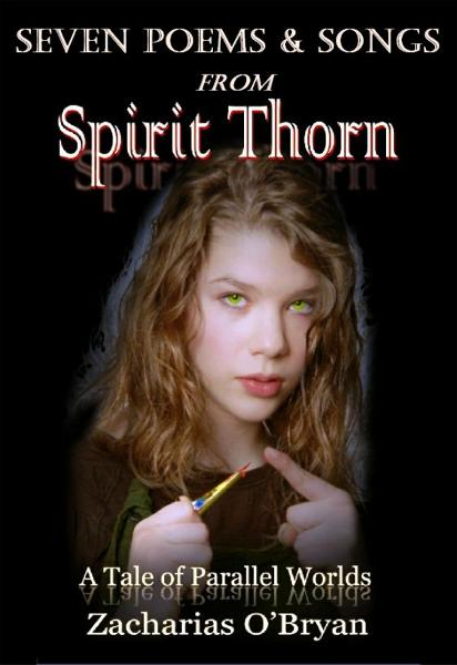 Seven Poems and Songs From Spirit Thorn