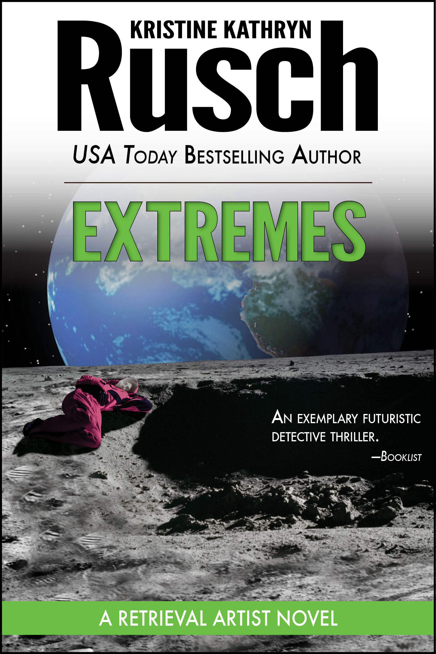 Extremes: A Retrieval Artist Novel By: Kristine Kathryn Rusch