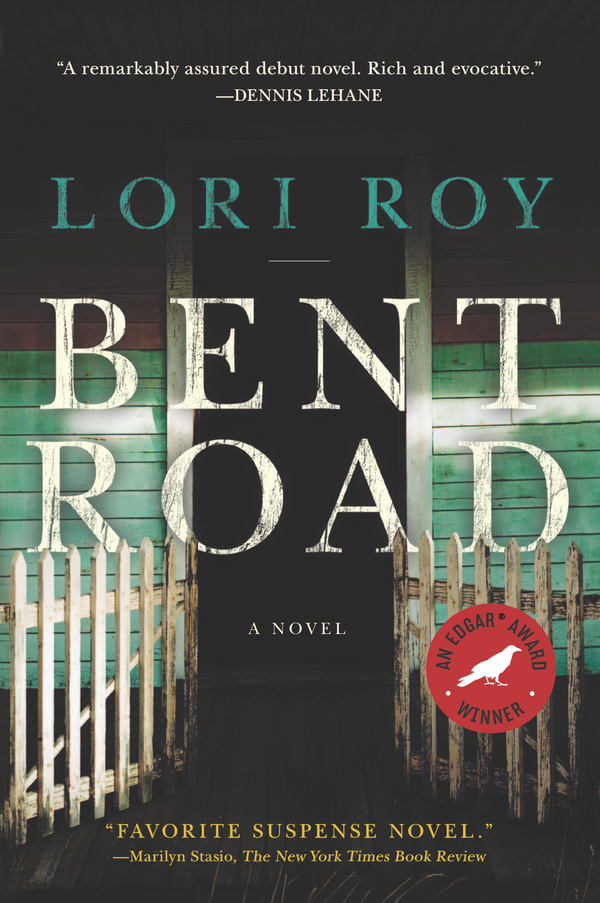 Bent Road By: Lori Roy