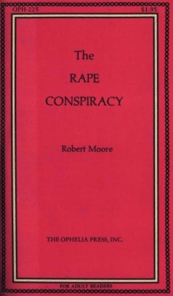 The Rape Conspiracy